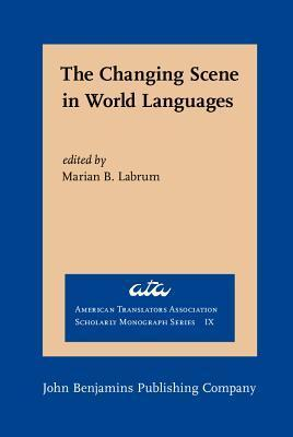 The Changing Scene In World Languages: Issues And Challenges Marian B. Labrum
