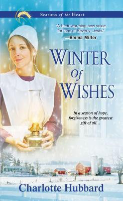 Winter of Wishes (Seasons of the Heart #3) Charlotte Hubbard