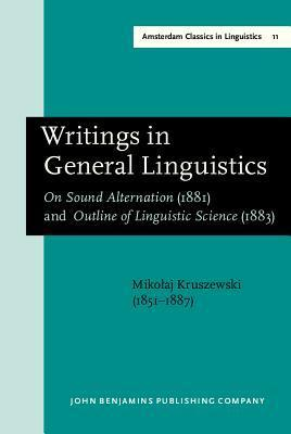 Writings In General Linguistics Mikolaj Kruszewski