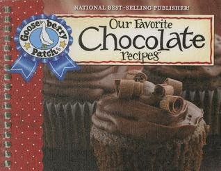 Our Favorite Chocolate Recipes Cookbook: Over 60 of Our Favorite Chocolate Recipes Plus Just as Many Handy Tips and a New Photo Cover  by  Gooseberry Patch