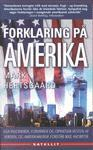 Forklaring på Amerika Mark Hertsgaard