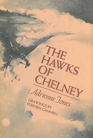 The Hawks Of Chelney Adrienne Jones