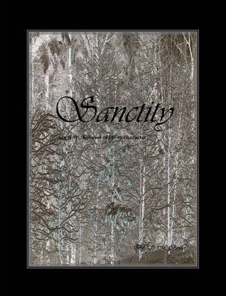 Sanctity  by  S. M. Bowles