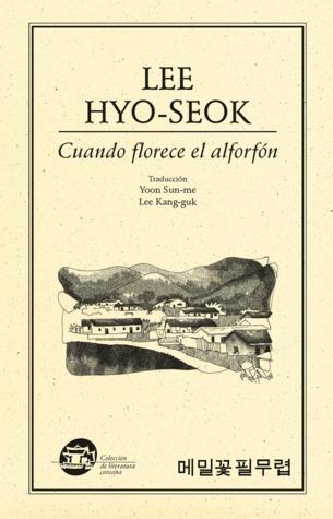 Cuando florece el alforfón Lee Hyo-seok