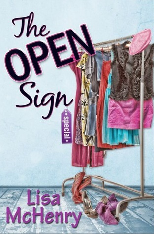 The Open Sign (Consignment, #1)  by  Lisa McHenry