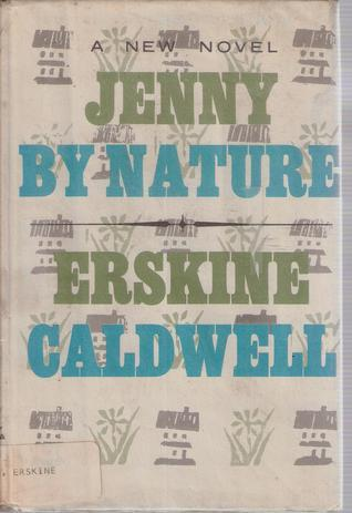 Jenny  by  Nature by Erskine Caldwell
