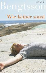 Wie keiner sonst  by  Jonas T. Bengtsson