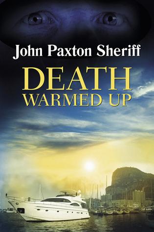 Death Warmed Up John Paxton Sheriff