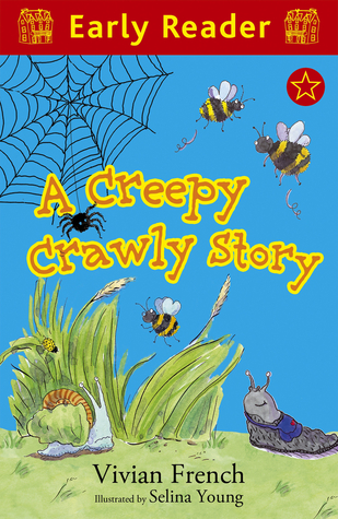 A Creepy Crawly Story  by  Vivian French