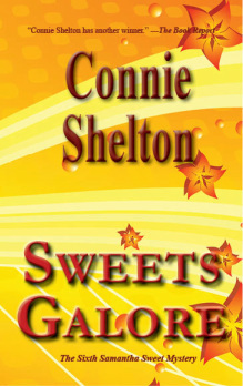 Sweets Galore (A Samantha Sweet Mystery, #6) Connie Shelton