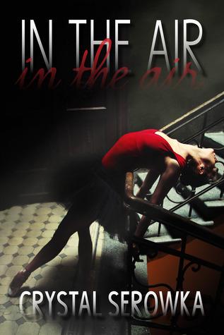In the Air (The City, #1) Crystal Serowka