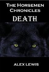 The Horsemen Chronicles: Death Alex Lewis