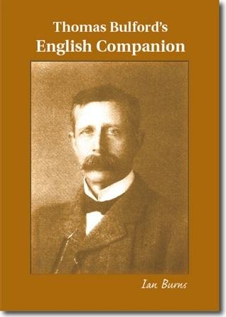Thomas Bulfords English Companion (1)  by  Ian B.G. Burns