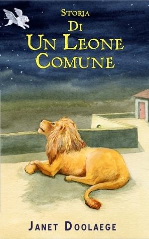 Storia di un leone comune  by  Janet Doolaege