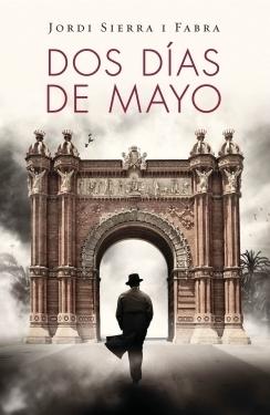 Dos días de mayo Jordi Sierra i Fabra