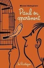 Paul en appartement  by  Michel Rabagliati
