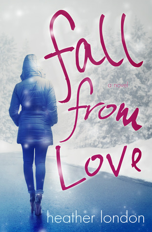 Fall from Love  by  Heather London