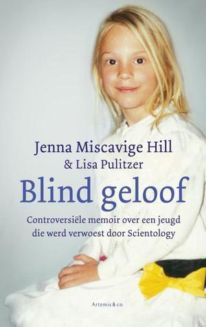 Blind geloof Jenna Miscavige Hill