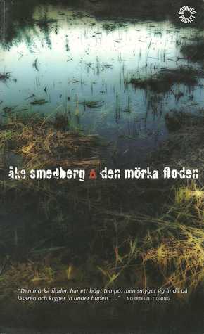 Den mörka floden Åke Smedberg