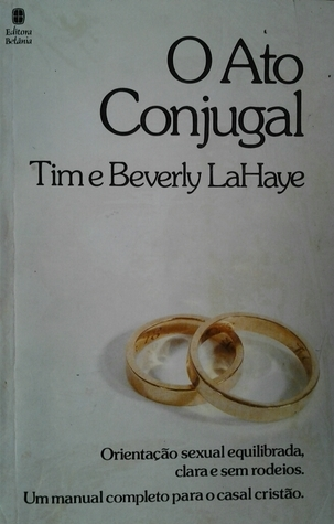 O ato conjugal  by  Tim LaHaye