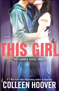 This Girl (Slammed, #3) Colleen Hoover