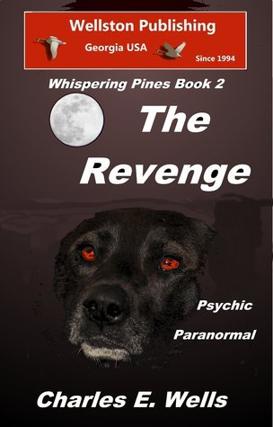 The Revenge (Whispering Pines Book 2)  by  Charles E.  Wells