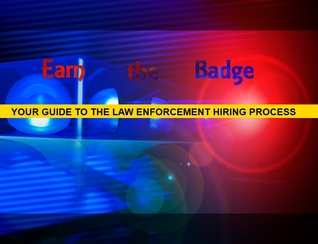 Your Guide to the Law Enforcement Hiring Process  by  Jeremy Jesenovec