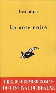 La Note Noire  by  Christophe Bourgois-Costantini