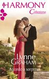 Accordo a sorpresa  by  Lynne Graham