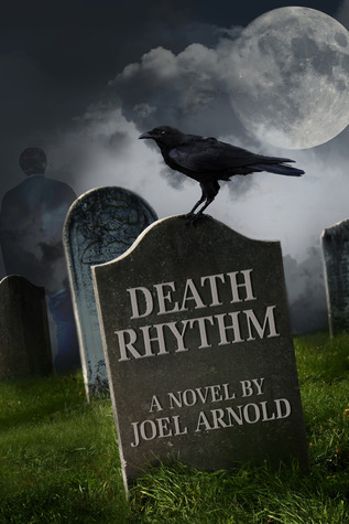 Death Rhythm  by  Joel Arnold