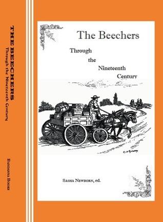 The Beechers Through the Nineteenth Century Sasha Newborn, producer