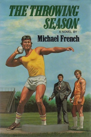 The Throwing Season  by  Michael French