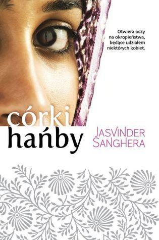 Córki hańby Jasvinder Sanghera