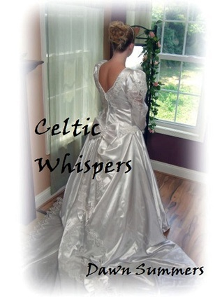 Celtic Whispers  by  Dawn Summers