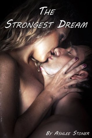 The Strongest Dream Ashlee Stoner