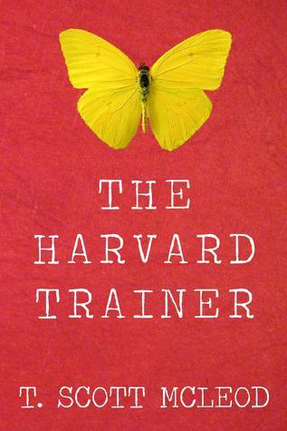 The Harvard Trainer T. Scott McLeod