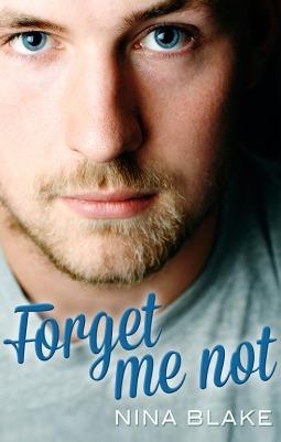 Forget Me Not  by  Nina Blake