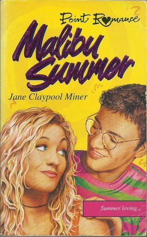 Malibu Summer Jane Claypool Miner