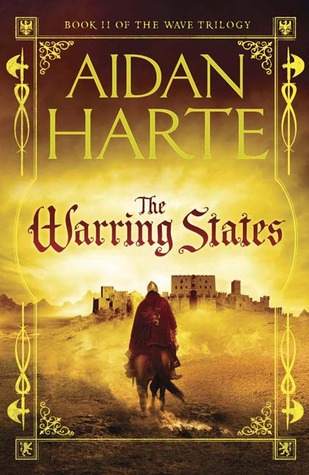 The Warring States (The Wave Trilogy, #2)  by  Aidan Harte