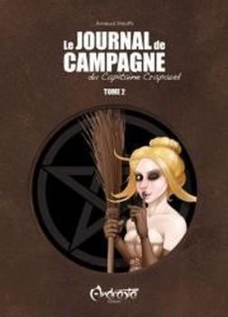 Le Journal de campagne du Capitaine Crapaud #2  by  Arnaud Stouffs