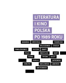 Literatura i kino. Polska po 1989 roku Monika Borys