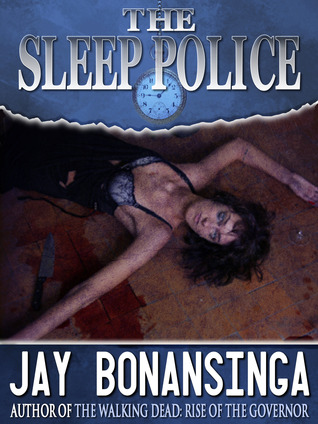 The Sleep Police Jay Bonansinga