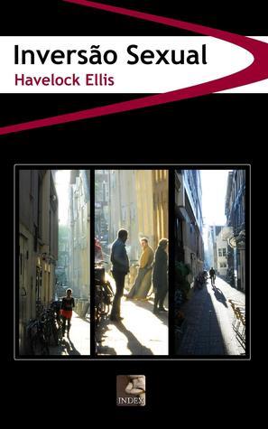 Inversão Sexual  by  Havelock Ellis