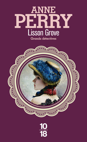 Lisson Grove (Charlotte et Thomas Pitt, #26)  by  Anne Perry