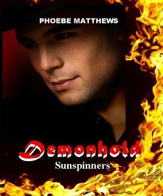 Demonhold (Sunspinners #2) Phoebe Matthews