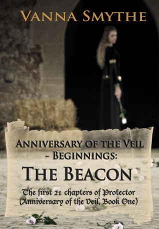Anniversary of the Veil-Beginnings: The Beacon Vanna Smythe