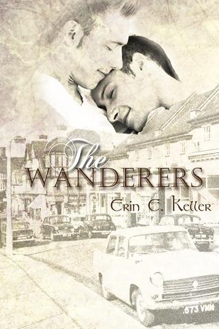 The Wanderers  by  Erin E. Keller