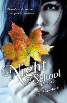 El legado (Night School, #2)  by  C.J. Daugherty