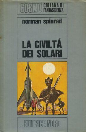 La civiltà dei solari  by  Norman Spinrad