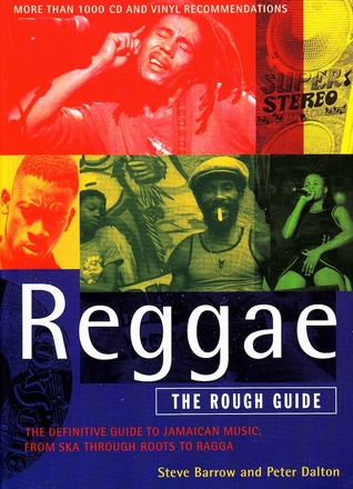 Reggae: The Rough Guide Steve Barrow